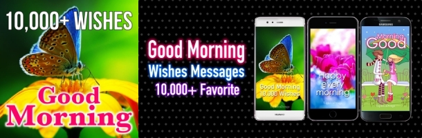 Good Morning 10000 Wishes Messages
